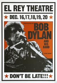El Ray Theater Bob Dylan and his Band
