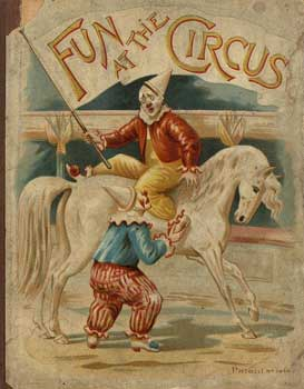 Fun at the Circus ca. 1892 - publisher: Raphael Tuck & Sons