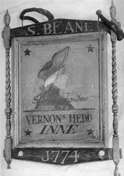 A Pre-Revolutionary Boston Tavern Sign: The Vernon's Head was at the corner of State Street and Merchant's Row. It was named for the English Admiral, Edward Vernon, whose capture of Porto Bello in the West Indies was an outstanding naval feat. Mount Vernon, the Washington estate, was also named for him.