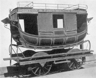An Imported English Coach: It was built for the Boston & Providence Railroad and put in service in 1834. Structurally, this was a stagecoach body, mounted on railway wheels and framework.