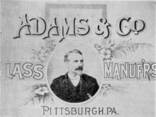 Cover of an Adams & Co. Catalogue: This was one of the well-known firms of glass manufacturers in Pittsburgh.