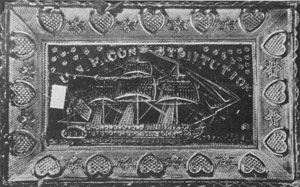 "Illustration IV - The U. S. F. Constitution Tray: This ship was a favored subject at the time of the agitation to preserve ""Old Ironsides"" in 1830. The border suggests a sentimental appeal."