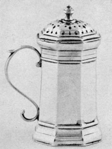 Illustration XIII: An Early Pepper Pot: By Samuel Gray, 1684-1713, who worked in both Boston and New London. The design is similar to English ones of the same kind and period.