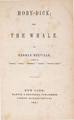 "A first edition of Herman Melville's ""Moby-Dick; Or, The Whale"" from 1851 would be a cornerstone of any collection."