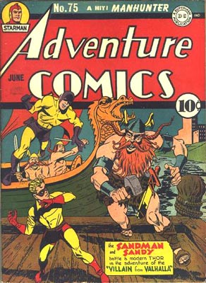 The cover of Adventure Comics #75 from 1942 shows Jack Kirby's Sandman, aided by his sidekick, Sandy, doing battle with Thor.