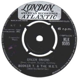 "The instrumental ""Green Onions"" by Booker T. & the M.G.s was a huge hit in northern soul clubs."