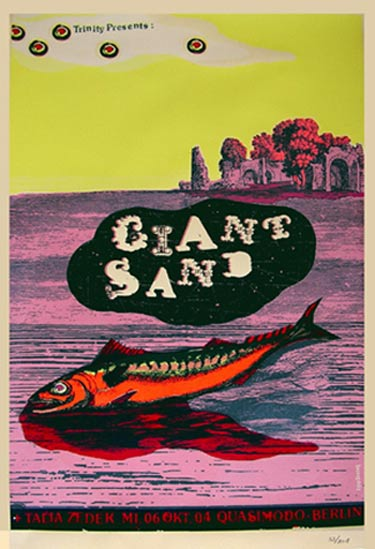 Giant Sand of Tucson, Arizona, is Braitman's favorite contemporary band. This limited-edition poster is from a 2006 appearance in Berlin.