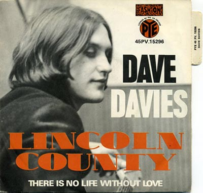 """Lincoln County"" was one of the great French singles by Dave Davies of The Kinks, 1968."