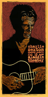 One of Houston's favorite posters is one he created for Charlie Sexton.