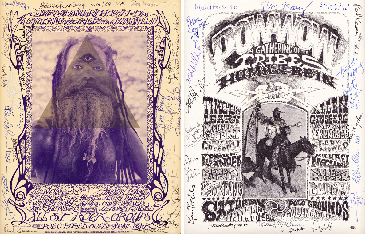 "Two posters were produced for the Human Be-In in Golden Gate Park. The one on the left was designed by rock-poster artist Stanley Mouse and ""Oracle"" art director Michael Bowen. The one on the right is by rock-poster artist Rick Griffin. Synchef's copies have been signed by many of the day's participants, including Timothy Leary and Allen Ginsberg."