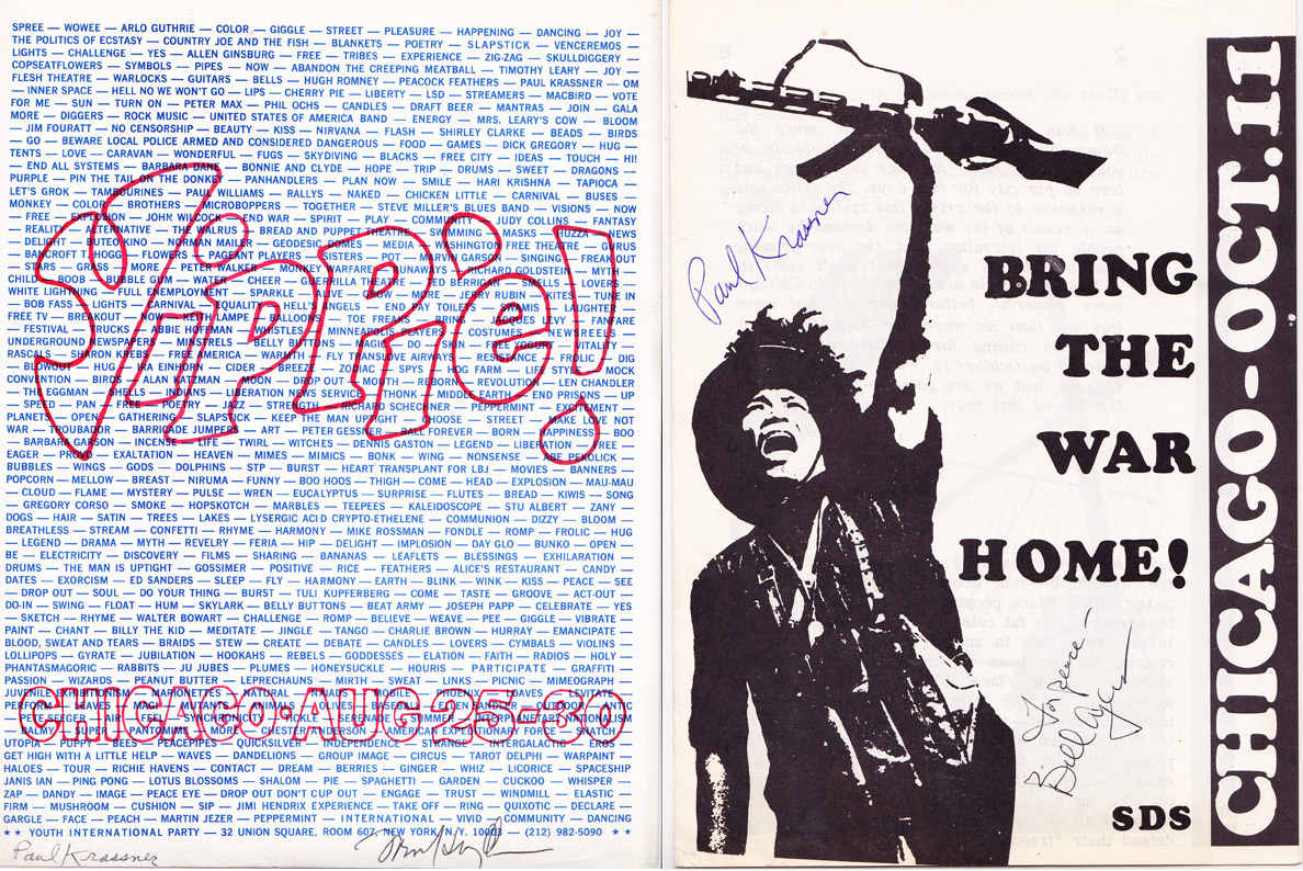 Top: A Eugene McCarthy for President event, 1968, signed by the candidate. Above, left: A Yippie flyer promoting events during the Democratic National Convention, 1968. Above right: The cover of an SDS booklet timed for the trial of Yippie and other leaders arrested at the August event.