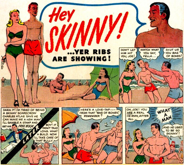 "This ""Hey Skinny!"" comic strip sums up the fantasy the Charles Atlas Fitness Program was selling. Image via mailhiot.com."