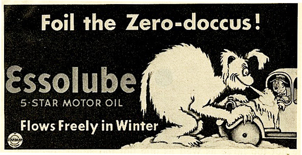 Dr. Seuss created the Zero-doccus beast for Essolube motor oil advertising. Images from the UCSD Mandeville Special Collections Library.