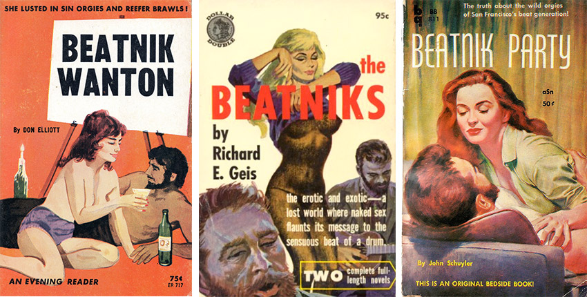 Many pulp paperbacks in the '50s and '60s featured the beatnik stereotype, highlighting the character's licentious sexuality and drug crazed mentality.
