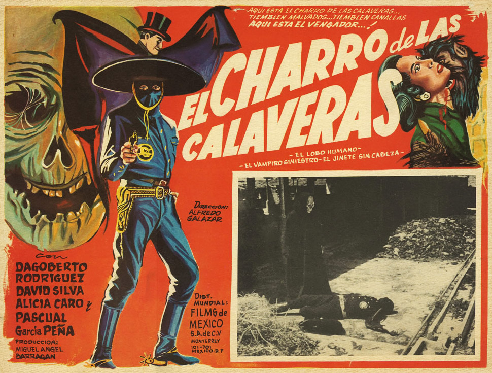 "Cozzoli's current favorite Mexican Lobby card for ""El Charro de las Calaveras"" from 1965."