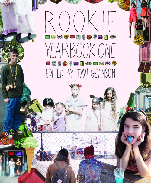 The cover of Rookie Mag's first annual yearbook shows the handcrafted, vintage-and-new collage style the publication celebrates.