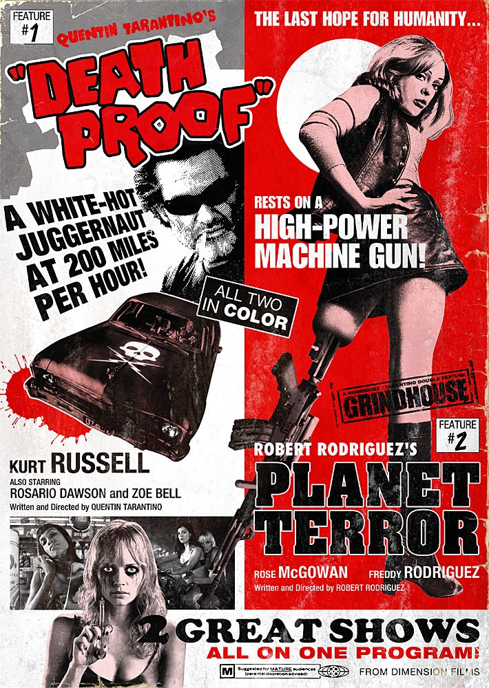 "A poster for the 2007 ""Death Proof""/""Planet Terror"" double feature is meant to recall the grindhouse exploitation films of the 1970s."