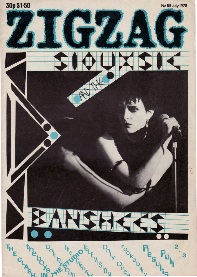 A 1978 Zigzag magazine from Simon Reynold's collection featuring original punks like Siouxsie and the Banshees and the Clash. Courtesy of Reynolds.