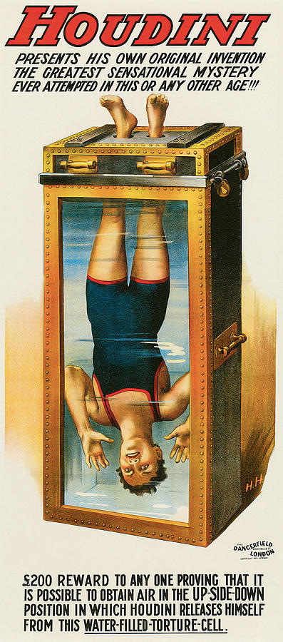 One of Houdini's posters featuring the Chinese water-torture trick, circa 1912. Courtesy Zack Coutroulis.