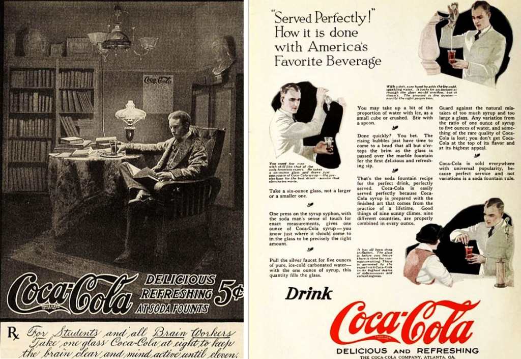 Left, early Coca-Cola ads, like this one from 1905, emphasized its energizing medicinal effects on the mind. Right, in 1921, the company promoted its soda fountain drinks with ads that outlined the best way to hand-craft a Coke.