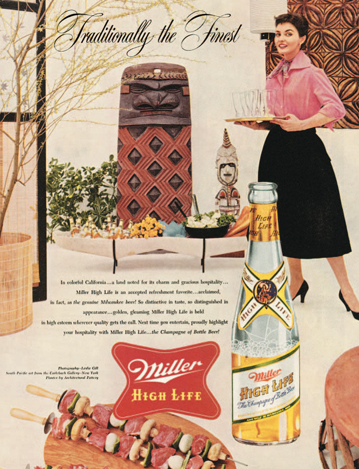 By the mid-1950s, even mass-market brands like Miller beer adopted the Tiki image to make its products seem modern and carefree.